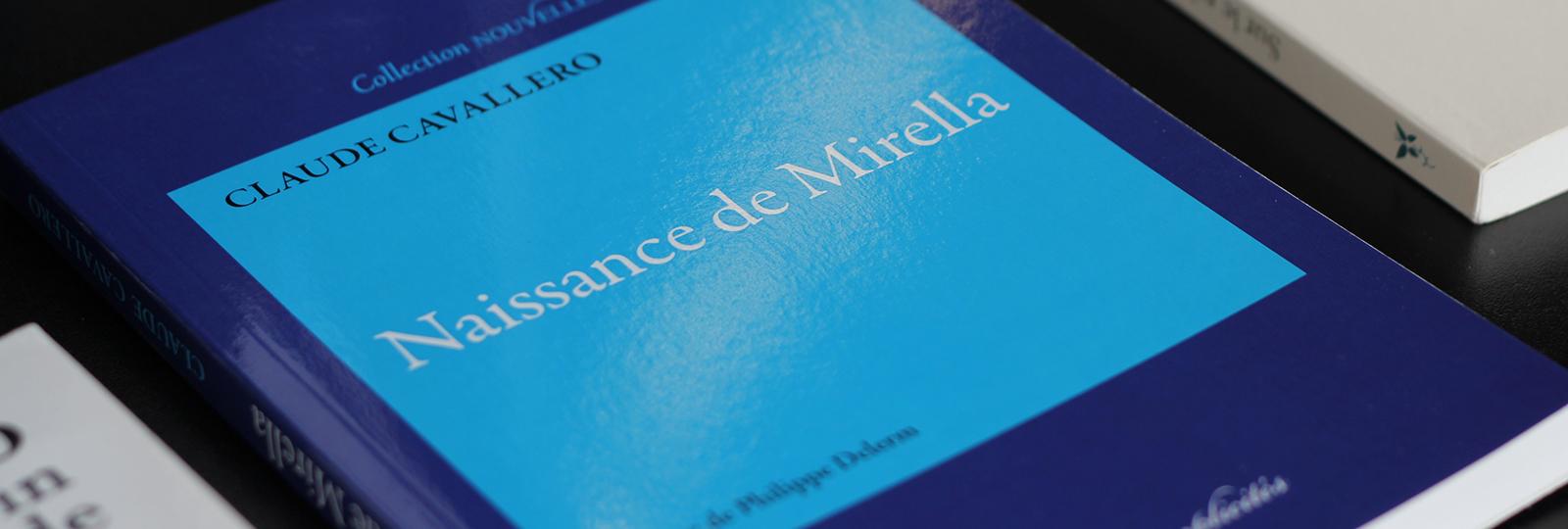 Naissance de Mirella - Claude Cavallero
